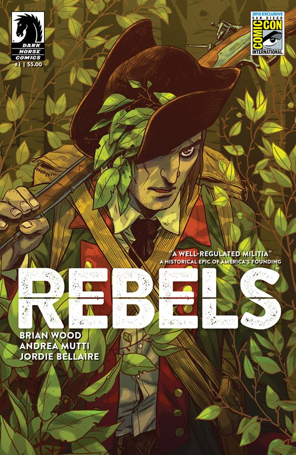 Rebels #1 San Diego Comic-Con International Exclusive Variant Cover by Becky Cloonan $5.00 Limited Edition of 1,000 5 per person per day